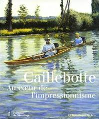 Caillebotte l impressionnisme