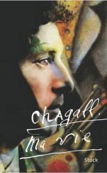 Chagall ma vie